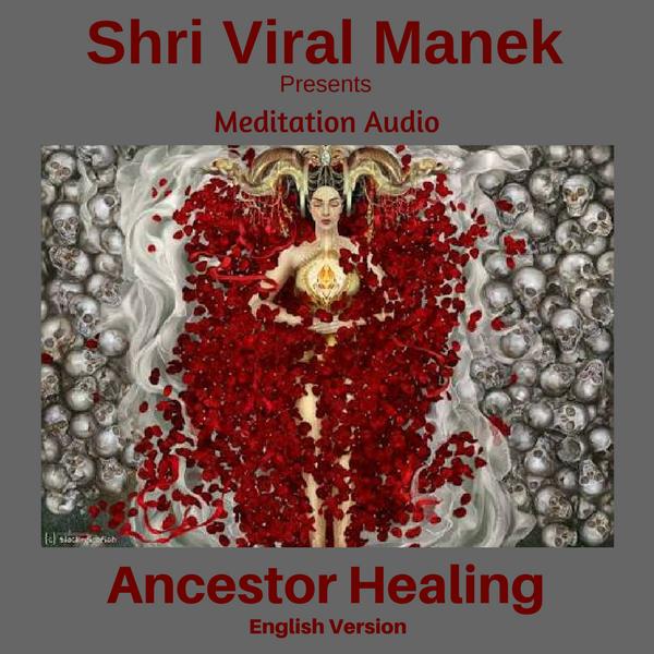 Ancestor Healing