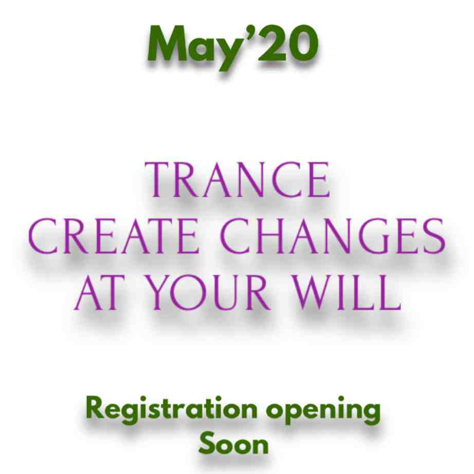 Trance Create Changes at Your Will